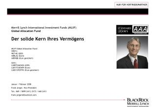 Merrill Lynch International Investment Funds (MLIIF) Global Allocation Fund Der solide Kern Ihres Vermögens