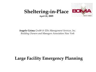 Angelo Grima  Grubb & Ellis Management Services, Inc. Building Owners and Managers Association New York