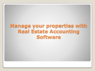 Manage Your Properties with Real Estate Accounting Software