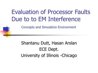 Evaluation of Processor Faults Due to to EM Interference 	 Concepts and Simulation Environment
