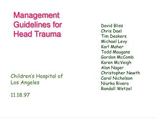Management Guidelines for Head Trauma