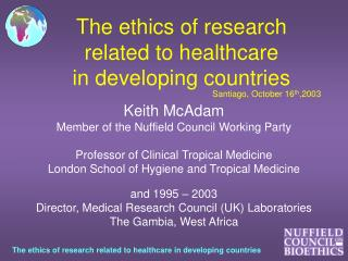 The ethics of research related to healthcare in developing countries