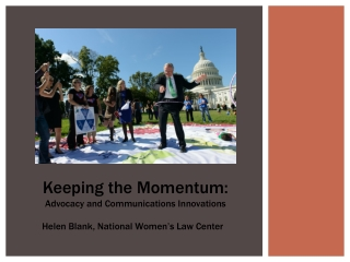 Keeping the Momentum: Advocacy and Communications Innovations
