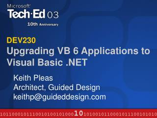 DEV230 Upgrading VB 6 Applications to Visual Basic .NET