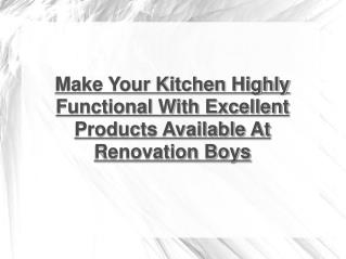 excellent kitchen products at renovation boys