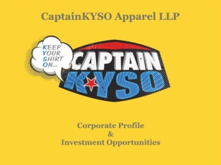 CaptainKYSO Apparel LLP