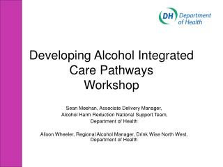 Developing Alcohol Integrated Care Pathways Workshop