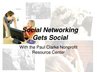Social Networking Gets Social