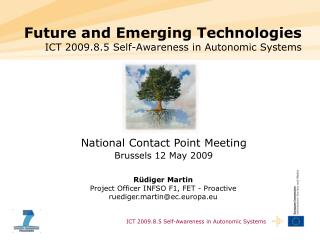 Future and Emerging Technologies ICT 2009.8.5 Self-Awareness in Autonomic Systems