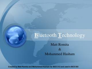 B luetooth T echnology