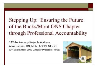 Stepping Up:  Ensuring the Future of the Bucks/Mont ONS Chapter through Professional Accountability