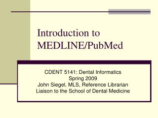 Introduction to MEDLINE/PubMed