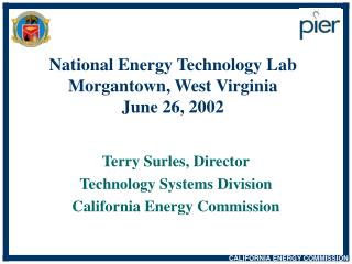 National Energy Technology Lab Morgantown, West Virginia June 26, 2002