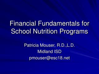 Financial Fundamentals for School Nutrition Programs