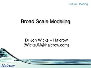 Broad Scale Modeling