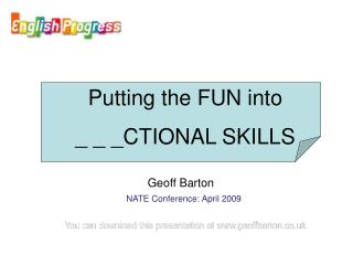 You can download this presentation at www.geoffbarton.co.uk