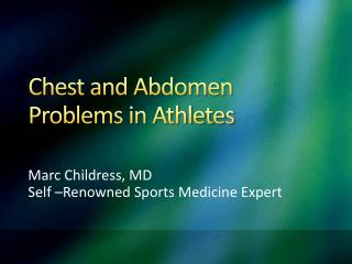 Chest and Abdomen Problems in Athletes