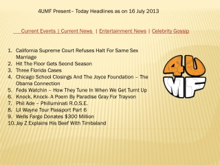 16 July 13 -Current Events | Current News | Entertainment Ne