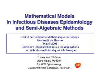 Mathematical Models in Infectious Diseases Epidemiology  and Semi-Algebraic Methods