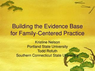 Building the Evidence Base for Family-Centered Practice
