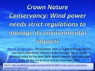 Crown Nature Conservancy: Wind power needs strict regulation