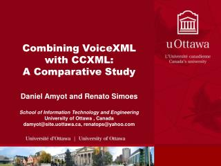 Combining VoiceXML with CCXML: A Comparative Study
