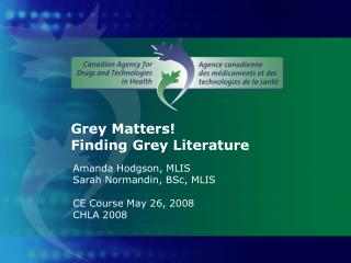 Grey Matters!  Finding Grey Literature