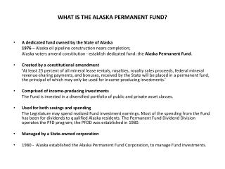WHAT IS THE ALASKA PERMANENT FUND?