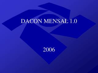DACON MENSAL 1.0  2006