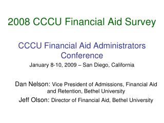 2008 CCCU Financial Aid Survey