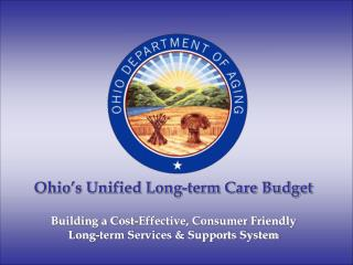 Ohio's Unified Long-term Care Budget