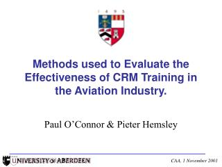 Methods used to Evaluate the Effectiveness of CRM Training in the Aviation Industry.