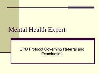 Mental Health Expert