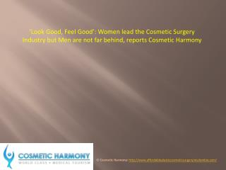 Women lead the Cosmetic Surgery Industry but Men are not far