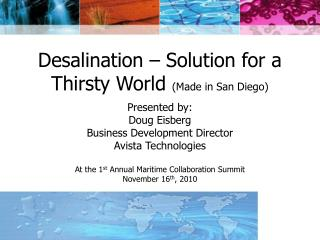 Desalination – Solution for a Thirsty World  (Made in San Diego)
