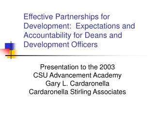 Effective Partnerships for Development:  Expectations and Accountability for Deans and Development Officers