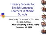 Literacy Success for English Language Learners in Middle  Schools