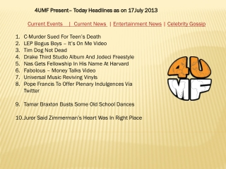 17 July 13 -Current Events   Current News   Entertainment Ne