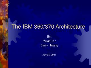 The IBM 360/370 Architecture