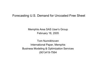 Forecasting U.S. Demand for Uncoated Free Sheet