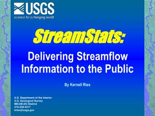 StreamStats: Delivering Streamflow Information to the Public