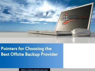 Pointers for choosing the best offsite backup provider