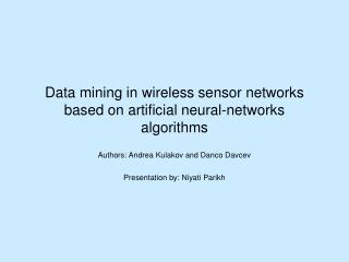 Data mining in wireless sensor networks based on artificial neural-networks algorithms