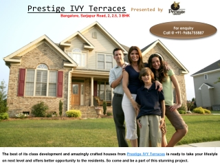Prestige New Flats IVY Terraces for Sell @ 9686755887
