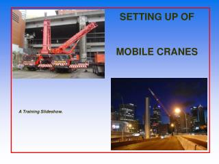 SETTING UP OF MOBILE CRANES