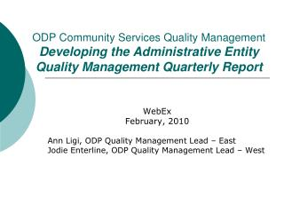 ODP Community Services Quality Management  Developing the Administrative Entity Quality Management Quarterly Report
