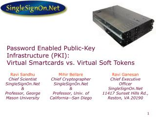 Password Enabled Public-Key Infrastructure PKI: Virtual Smartcards vs. Virtual Soft Tokens