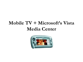 Microsoft Vista Media Center