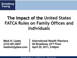 The Impact of the  United States FATCA Rules on Family Offices and Individuals