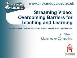 Jim Strom Manchester Computing